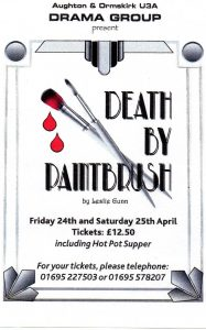 Drama Group - Death By Paintbrush - rescheduled to later in the year @ Aughton Village hall